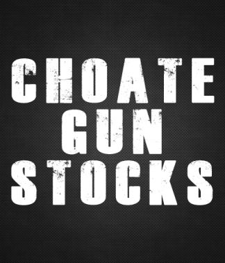 Choate Gun Stocks