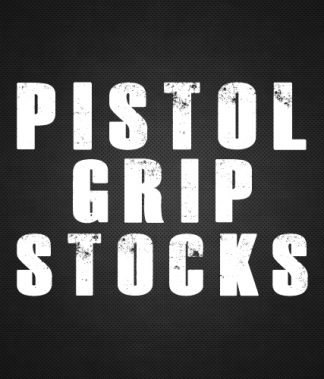 Pistol Grip Stocks